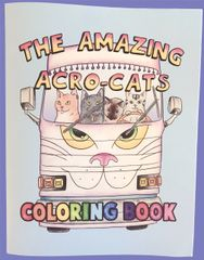 "Amazing Acro-Cats (8.5 x 11"") Coloring Book!"