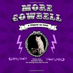 More Cowbell: A Tribute to Tuna Book
