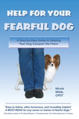 Help for your Fearful Dog by Nicole Wilde