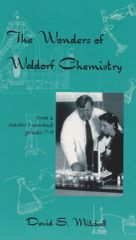 The Wonders of Waldorf Chemistry by David S Mitchell