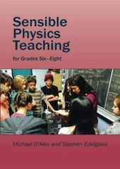 Sensible Physics Teaching by D'Aleo and Edelglass