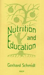 Nutrition and Education by Gerhard Schmidt