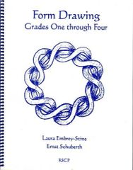 Form Drawing for Grades One though Four, by Ernst Schuberth and Laura Embry-Stine