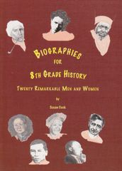 Biographies for Eighth Grade by Susan Cook