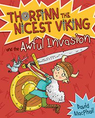 Thorfinn and the Awful Invasion Thorfinn the Nicest Viking Book 1