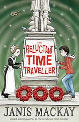 The Reluctant Time Traveller by Janis Mackay