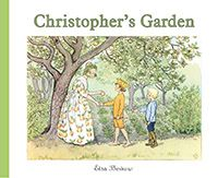 Christopher's Garden by Elsa Beskow