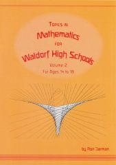 Topics in Mathematics for Waldorf High Schools by Ron Jarman