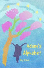 Adam's Alphabet by Reg Downs