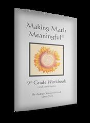 Making Math Meaningful: A 9th Grade Waldorf Math Workbook (A Full Year of Algebra) by Andrew Starzynski and Jamie York