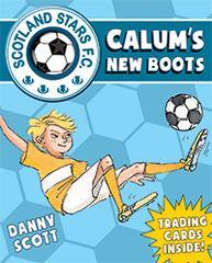 Calum's New Boots Scotland Stars F. C Book 2