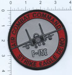 USAF PATCH STRIKE EAGLE DEMO TEAM AIR COMBAT COMMAND