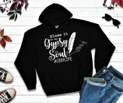 Sweatshirt Blame It On My Gypsy Soul #JeepLife Sweatshirt