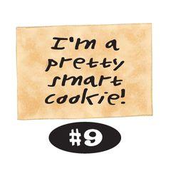 I'm a pretty smart cookie!