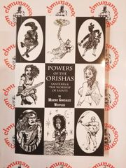 Powers of the Orishas Santeria & the Worships of Saints