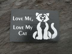 LOVE ME .....LOVE MY CAT