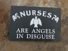 NURSES .....ARE ANGELS IN DISGUISE