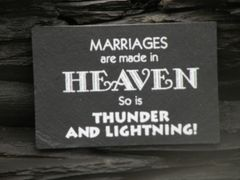 MARRIAGES ARE MADE IN HEAVEN ..SO IS THUNDER AND LIGHTNING