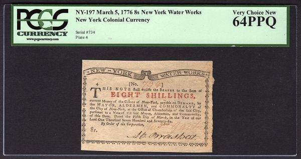 1776 8s New York Water Works Colonial Note PCGS 64 PPQ NY-197 Eight Shillings Item #80663721