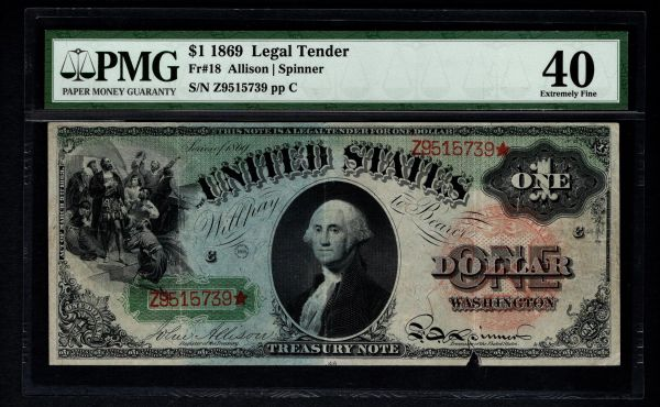 1869 $1 Legal Tender Rainbow Note PMG 40 Fr.18 United States Note Item #1622938-006