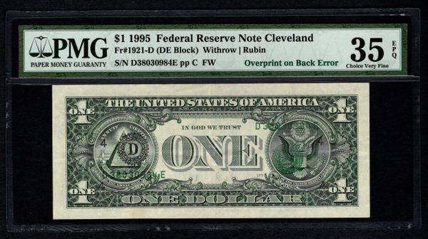 1995 $1 ERROR Overpint On Back PMG 35 EPQ Cleveland FRN Item #2507488-006