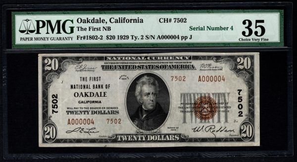 1929 $20 First National Bank Oakdale CA California PMG 35 Charter CH#7502 Single Digit Serial Number Item #5004703-012