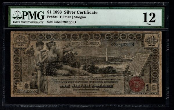 1896 $1 Educational Silver Certificate PMG 12 Fr.224 Item #5012492-005