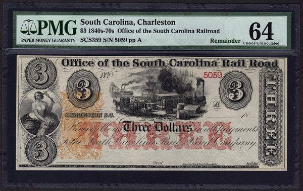 1840's - 1870's $3 Office of the South Carolina Rail Road PMG 64 with Train Scene Charleston Item #8029088-005