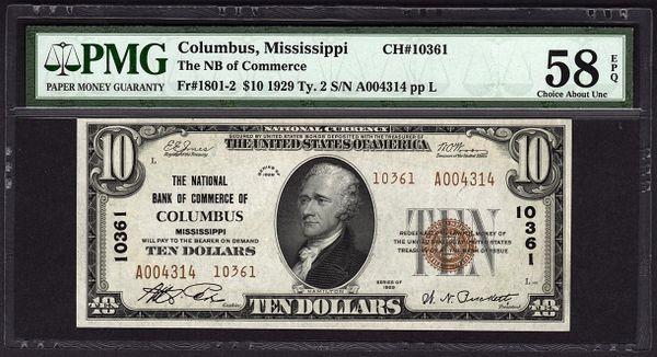 1929 $10 National Bank of Commerce Columbus MS Mississippi PMG 58 EPQ Fr.1801-2 Charter CH#10361 Item #5004587-007