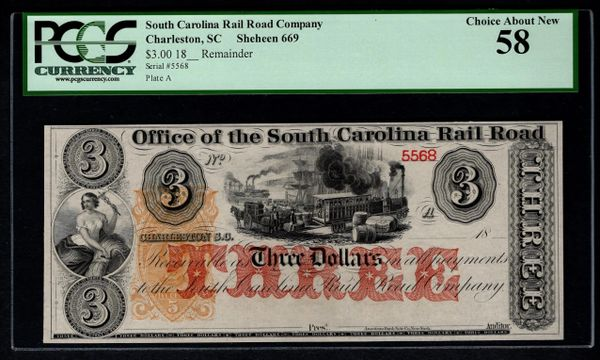 1800's $3 Office of the South Carolina Rail Road Charleston PCGS 58 with Train Scene Item #80786645