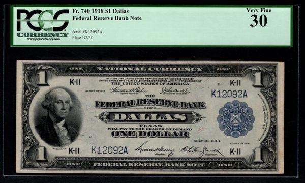1918 $1 Dallas FRBN PCGS 30 Fr.740 Item #59001741