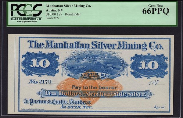1870's $10 Austin Nevada Manhattan Silver Mining PCGS 66 Gem New PPQ Obsolete Currency Note Item #80660399