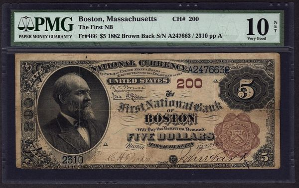 1882 $5 Boston National Currency PMG 10 VG NET Fr.466 Charter CH#200 Item #5010868-003