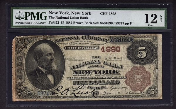 1882 $5 New York NY National Currency PMG 12 NET Fr.472 Brown Back Charter Ch#4898 Bank Note Item #1528548-001