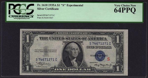 1935A $1 Experimental S Silver Certificate PCGS 64 PPQ Fr.1610 Item #80733919