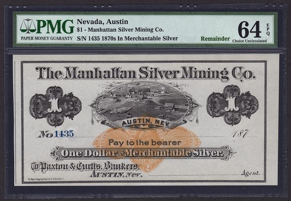 1870's $1 Austin Nevada Manhattan Silver Mining PMG 64 EPQ Obsolete Currency Note Item #1611119-004