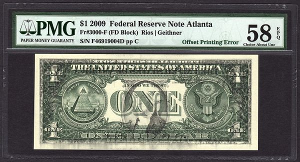 2009 $1 ERROR Front to Back Offset Printing PMG 58 EPQ Federal Reserve Note Item #1722715-005