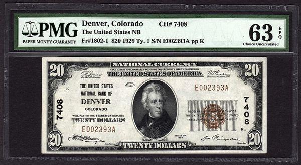 1929 $20 United States National Bank of Denver Colorado PMG 63 EPQ Fr.1802-1 Charter CH#7408 Item #5012278-023