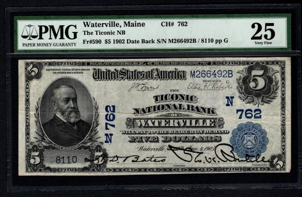 1902 $5 Ticonic National Bank Waterville Maine ME PMG 25 Charter CH#762 Fr.590 Item #5012443-012
