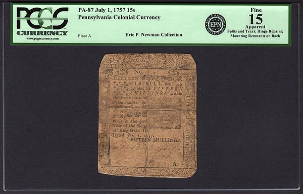1757 Pennsylvania Printed By Benjamin Franklin Colonial Note PCGS 15 PA-87 15 Shillings Eric P. Newman Collection Item #80611417