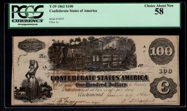 1862 $100 T-39 Confederate Currency PCGS 58 Civil War Note with Train Scene Item #80607489