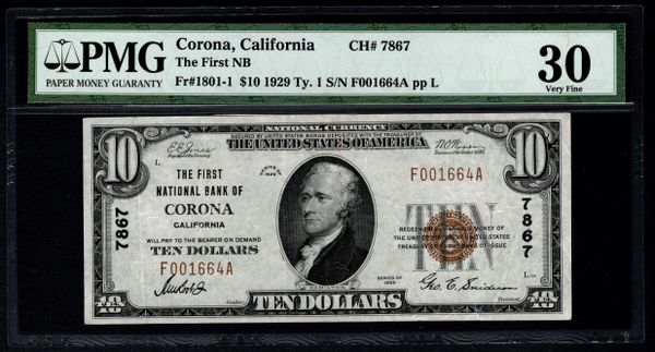 1929 $10 First National Bank Corona CA California PMG 30 Fr.1801-1 Charter CH#7867 Item #5012653-005
