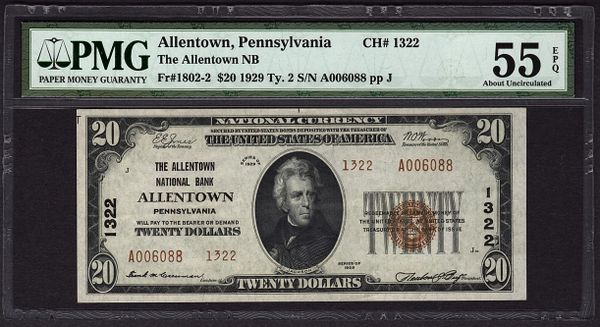 1929 $20 Allentown National Bank Pennsylvania PA PMG 55 EPQ Fr.1802-2 Charter Ch#1322 Item #5004611-016