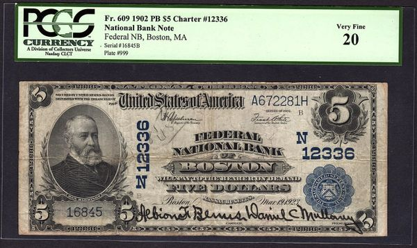 1902 $5 Federal National Bank of Boston MA PCGS 20 VF Charter Ch#12336 Item #80122673