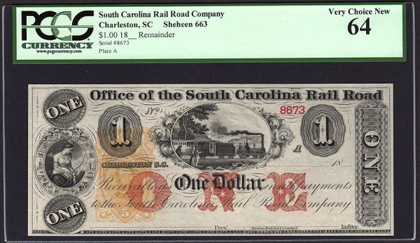 1800's $1 Office of the South Carolina Rail Road PCGS 64 with Train Scene Charleston Item #80772929