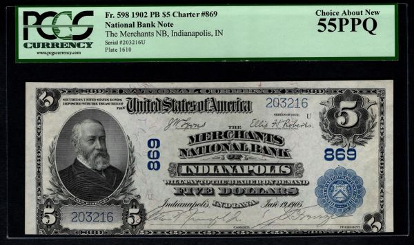 1902 $5 Merchants National Bank Indianapolis IN Indiana PCGS 55 PPQ Fr.598 Charter CH#869 Item #80571289