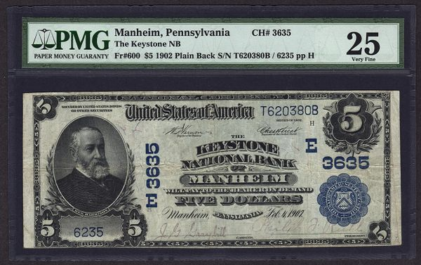 1902 $5 The Keystone NB Manheim PA Pennsylvania PMG 25 Fr.600 Charter CH#3635 Item #5010652-007