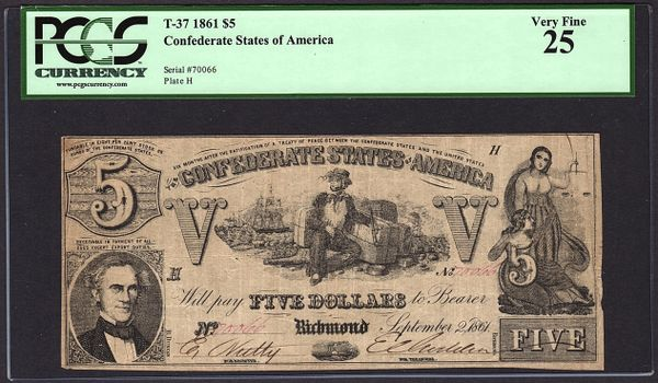 1861 $5 T-37 Confederate Currency PCGS 25 Very Fine Civil War Note Item #80628452