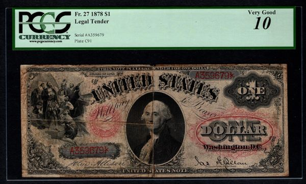1878 $1 Legal Tender PCGS 10 Fr.27 United States Note Item #80818015