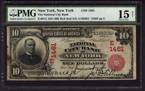 1902 $10 National City Bank Note of New York NY Red Seal PMG 15 NET Fr.614 Charter Ch#1461 Item #5012062-011